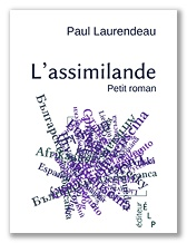 Paul Laurendeau : L'assimilande