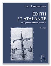 Paul Laurendeau : Édith et Atalante
