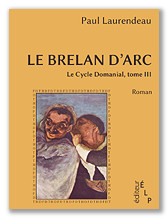 Paul Laurendeau : Le Brelan d'Arc